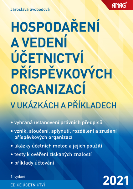 HOSPODAŘENÍ A VEDENÍ ÚČETNICTVÍ PŘÍSPĚVKOVÝCH ORG.2021