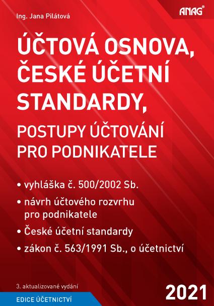 ÚČTOVÁ OSNOVA,ČESKÉ ÚČETNÍ STANDARDY,POSTUPY ÚČTOV.PRO PODNI