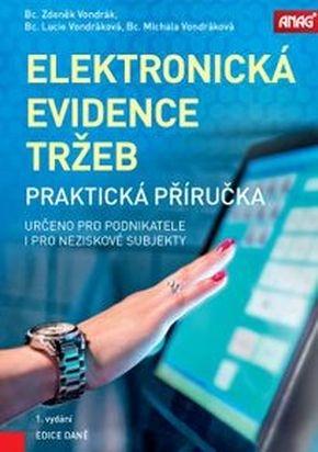 ELEKTRONICKÁ EVIDENCE TRŽEB PRAKTICKÁ PŘÍRUČKA