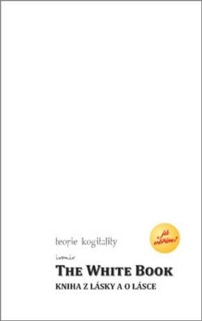 THE WHITE BOOK KNIHA Z LÁSKY A O LÁSCE