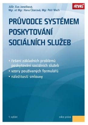 PRŮVODCE SYSTÉMEM POSKYTOVÁNÍ SOCIÁLNÍCH SLUŽEB