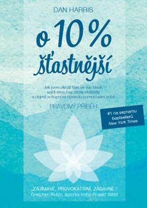 O 10% ŠŤASTNĚJŠÍ